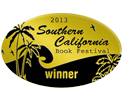 2013 Southern California Book Festival - WINNER