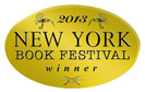 Winner, 2013 New York Book Festival: Best New How-To/Self Help