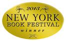 Winner, 2013 New York Book Festival: Best New How-To/Self Help