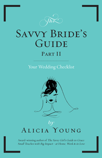 Savvy Bride's Guide, Part II : Your Wedding Checklist