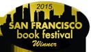 San Francisco Book Festival Winner 2015