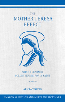 The Mother Teresa Effect: What I learned volunteering for a saint